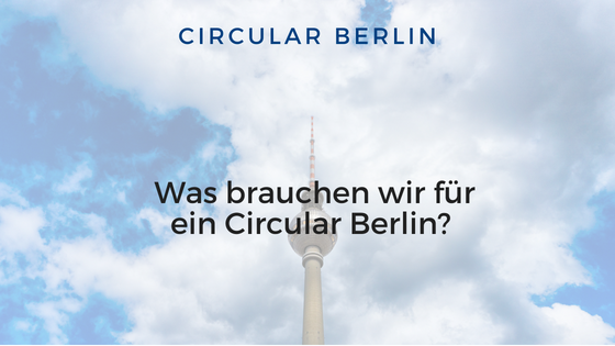 """Die Diskussion """"Was brauchen wir für ein Circular Berlin?"""""""
